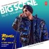 Big Scene Remix Single