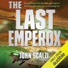 John Scalzi - The Last Emperox: The Interdependency, Book 3 (Unabridged)  artwork