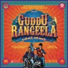 Guddu Rangeela Original Motion Picture Soundtrack