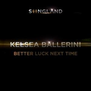 Better Luck Next Time - Single