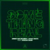 Something Real (feat. Jordan Shaw) - Single