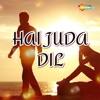 Hai Juda Dil