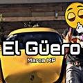 Mexico Top 10 Música mexicana Songs - El Güero - Marca MP