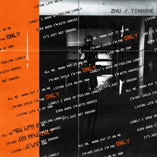 ZHU & Tinashé – ONLY – Single [iTunes Plus M4A]
