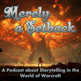 Merely a Setback: A Podcast about Storytelling in the World