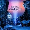 Bear Grillz - Need You