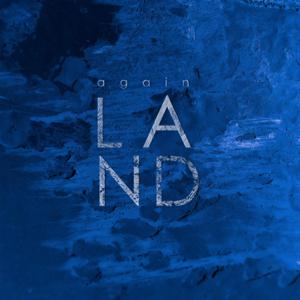 Land - Again