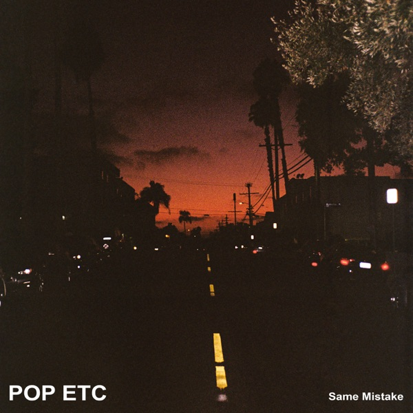 POP ETC Same Mistake - Single