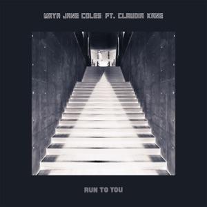 Run to You (feat. Claudia Kane) - Single