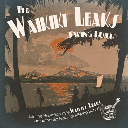 Album artwork of The Waikiki Leaks – Swing Luau