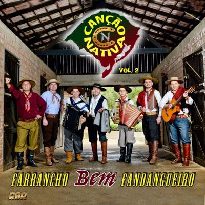 Farrancho Bem Fandangueiro, Vol. 2 - Canção Nativa