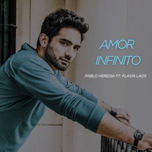 Pablo Heredia - Amor Infinito feat. Flavia Laos