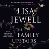 Lisa Jewell - Family Upstairs (Unabridged)  artwork
