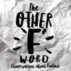 The Other F Word: Conversations About Failure