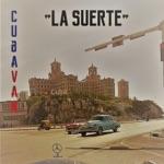 Cuba Van - La Suerte