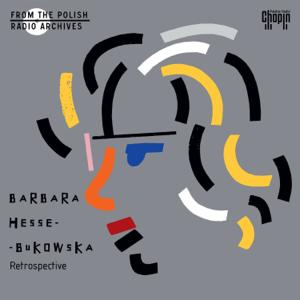 Barbara Hesse-Bukowska - Retrospective