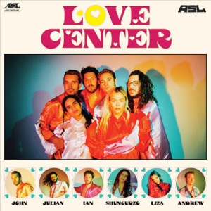 ASL - Love Center