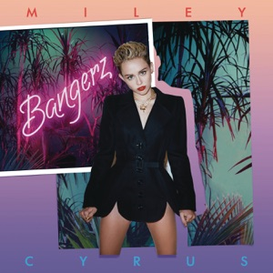 Bangerz (Deluxe Version) Mp3 Download