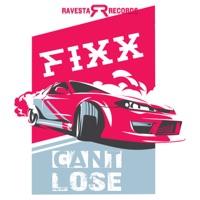 Can't Lose - DJ FIXX