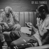 Of All Things - Single, Bino Rideaux