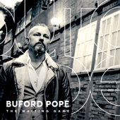 Buford Pope - Wanna Say I'm Sorry Before I Die
