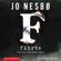 Jo Nesbø - Fährte: Harry Hole 4