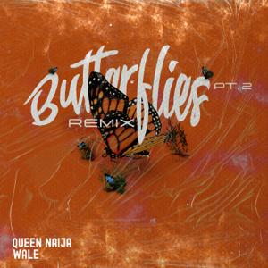 Queen Naija & Wale - Butterflies Pt. 2 (Wale Remix)