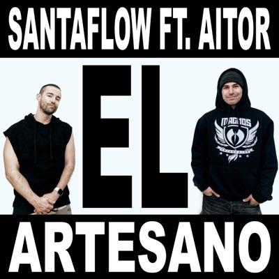 El Artesano (feat. Aitor) - Single - Santaflow