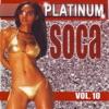 Platinum Soca Vol.10