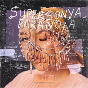 SuperSonya - Paranoia