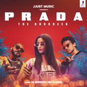 Prada (feat. Shreya Sharma) - The Doorbeen