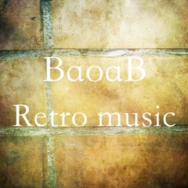 ‎Retro Music by BaoaB