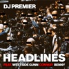 Headlines (feat. Westside Gunn, Conway & Benny) - Single, DJ Premier