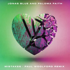 Jonas Blue & Paloma Faith - Mistakes (Paul Woolford Remix)