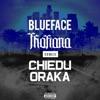 Blueface & Chiedu Oraka - Thotiana