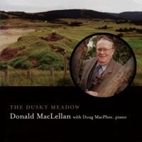 The Dusky Meadow (feat. Doug Macphee) by Donald MacLellan on Apple Music