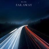 PLTX - Far Away