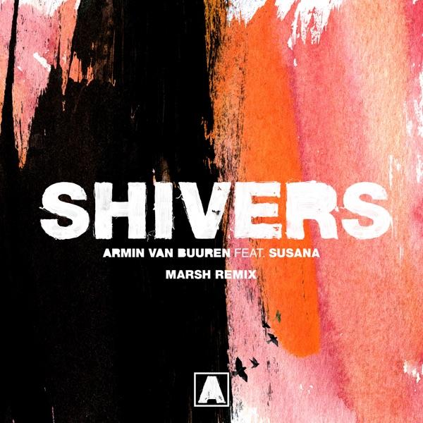 Shivers (feat. Susana) [Marsh Remix] - Single