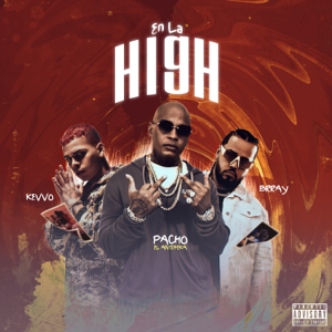 Pacho El Antifeka, KEVVO & Brray - En La High