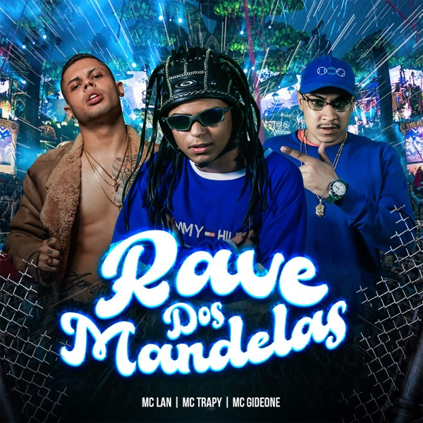 Rave dos Mandelas - Single