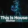 This Is House by Richar Beat iTunes Track 2