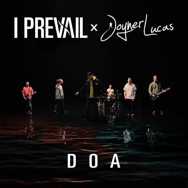 DOA (feat. Joyner Lucas) - Single