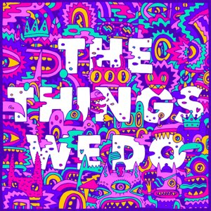 Foster the People – The Things We Do – Single [iTunes Plus M4A]