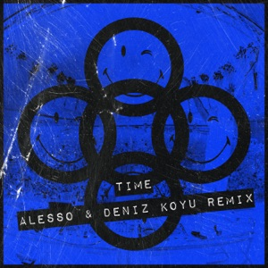 TIME (Alesso & Deniz Koyu Remix) - Single Mp3 Download