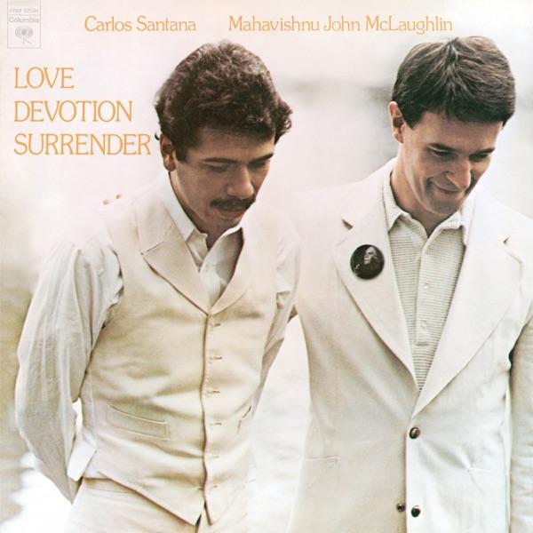 Love Devotion Surrender (with the Mahavishnu Orchestra)