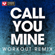 Call You Mine (Extended Workout Remix) - Power Music Workout