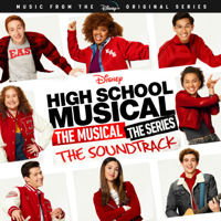 Download Mp3 Various Artists - High School Musical: The Musical: The Series (Original Soundtrack)