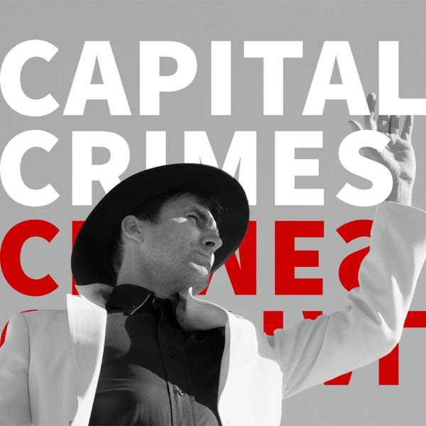 Andrew Bird Capital Crimes