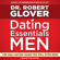 Dr Robert Glover - Dating Essentials for Men: The Only Dating Guide You Will Ever Need