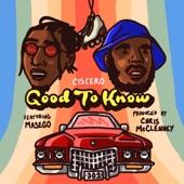 Ciscero - Good To Know (feat. Masego, Kp & Ambriia)